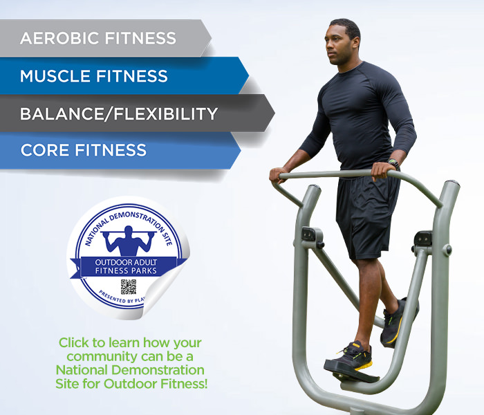 Choose the correct outdoor exercise equipment and become a National Demonstration Site.