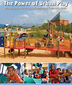 Request a copy of the Power of Urban Play book